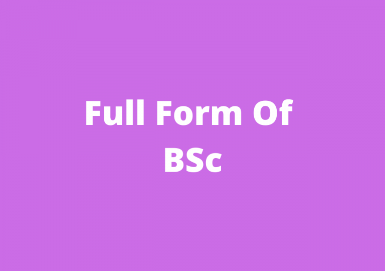 Full FOrm Of BSc